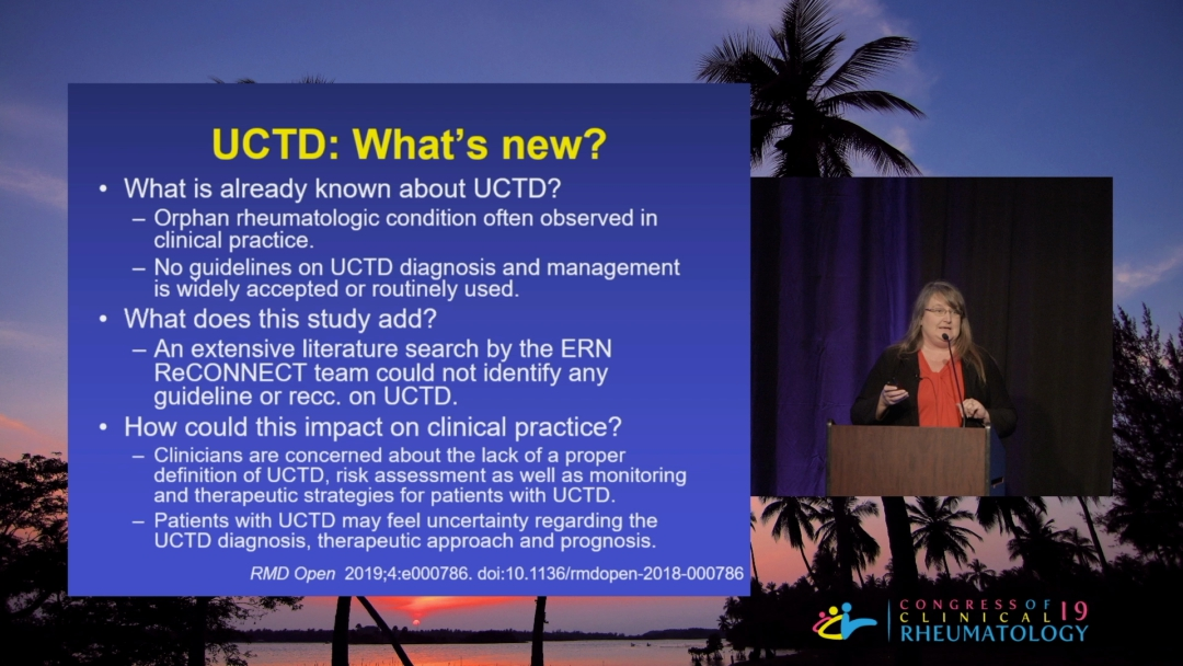 Update on Undifferentiated Connective Tissue Disease - Judith James, M.D.